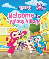 Welcome To Melody Village: Fingerlings - Campbell, Hannah S - ISBN: 9781524791988