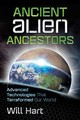 Ancient Alien Ancestors - Hart, Will - ISBN: 9781591432531