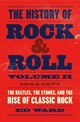 History Of Rock Roll Volume 2 19641977 T - Ward, Ed - ISBN: 9781250165190