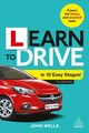 Learn To Drive In 10 Easy Stages - Wells, Dr John - ISBN: 9780749489489