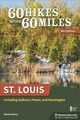 60 Hikes Within 60 Miles: St. Louis - Henry, Steve - ISBN: 9781634041065
