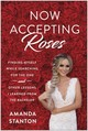 Now Accepting Roses - Stanton, Amanda - ISBN: 9781948836395