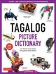 Tagalog Picture Dictionary - Gaspi, Jan Tristan Arroyo/ Marfori, Sining Maria Rosa - ISBN: 9780804839150