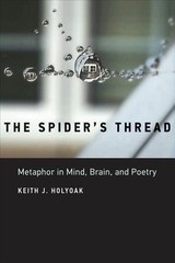 Spider's Thread - Holyoak, Keith J. (distinguished Professor Of Psychology, Ucla) - ISBN: 9780262039222
