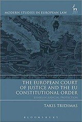 European Court Of Justice And The Eu Constitutional Order - Tridimas, Takis - ISBN: 9781841135090