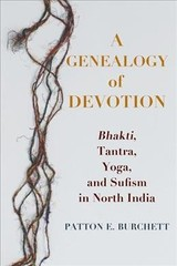 Genealogy Of Devotion - Burchett, Patton E. - ISBN: 9780231190329