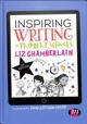Inspiring Writing In Primary Schools - Chamberlain, Liz - ISBN: 9781526460172