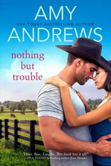 Nothing But Trouble - Andrews, Amy - ISBN: 9781640635371