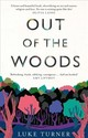Out Of The Woods - Turner, Luke - ISBN: 9781474607155
