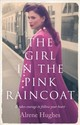 Girl In The Pink Raincoat - Hughes, Alrene - ISBN: 9781788543972
