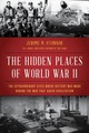 Hidden Places Of World War Ii - O'connor, Jerome M. - ISBN: 9781493030385