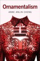 Ornamentalism - Cheng, Anne Anlin (professor Of English And Director Of American Studies, P... - ISBN: 9780190604615