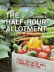 Rhs Half Hour Allotment - Royal Horticultural Society; Leendertz, Lia - ISBN: 9780711244108
