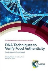 Dna Techniques To Verify Food Authenticity - Burns, Malcolm (EDT)/ Foster, Lucy (EDT)/ Walker, Michael (EDT) - ISBN: 9781788011785