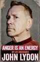Anger Is An Energy: My Life Uncensored - Lydon, John - ISBN: 9781471137211