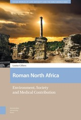 Roman North Africa - Louise  Cilliers - ISBN: 9789048542680