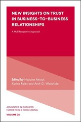 New Insights On Trust In Business-to-business Relationships - Akrout, Houcine (EDT)/ Raies, Karine (EDT)/ Woodside, Arch G. (EDT) - ISBN: 9781838670634