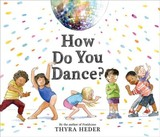 How Do You Dance? - Heder, Thyra - ISBN: 9781419734182
