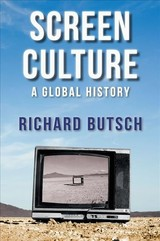 Screen Culture - Butsch, Richard - ISBN: 9780745653259