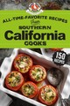 All-time-favorite Recipes Of Southern California Cooks - Gooseberry Patch - ISBN: 9781620933442