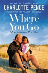 Where You Go - Pence, Charlotte - ISBN: 9781546076162
