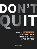 Don't Quit - Fisher, Hal - ISBN: 9781786857743