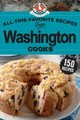 All-time-favorite Recipes Of Washington Cooks - Gooseberry Patch - ISBN: 9781620933435