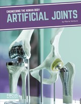 Engineering The Human Body: Artificial Joints - Ventura, Marne - ISBN: 9781641858304