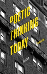 Poetic Thinking Today - Eshel, Amir - ISBN: 9781503610514