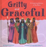 Gritty And Graceful - Rivadeneira, Caryn - ISBN: 9781506452067