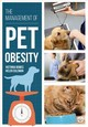 The Management Of Pet Obesity - Bowes, Victoria/ Coleman, Helen - ISBN: 9781912178346