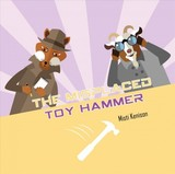 Fox And Goat Mystery: The Misplaced Toy Hammer - Kenison, Misti - ISBN: 9780764358005