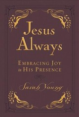 Jesus Always Small Deluxe - Young, Sarah - ISBN: 9781400310579