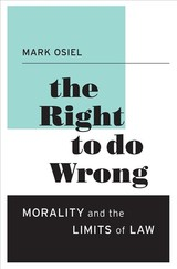 Right To Do Wrong - Osiel, Mark - ISBN: 9780674368255