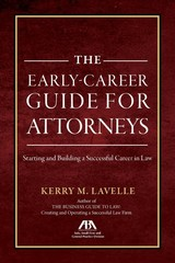 Earlycareer Guide For Attorneys - Lavell, Kerry M. - ISBN: 9781641052214
