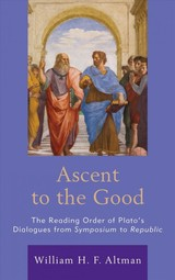 Ascent To The Good - Altman, William H. F. - ISBN: 9781498574617