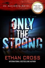 Only The Strong - Cross, Ethan - ISBN: 9781611882612