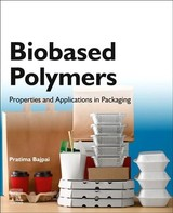 Biobased Polymers - Bajpai, Pratima (consultant-pulp And Paper, Kanpur, India) - ISBN: 9780128184042