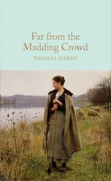 Far From The Madding Crowd - Hardy, Thomas - ISBN: 9781509890026