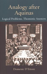Analogy After Aquinas - D'ettore, Domenic - ISBN: 9780813231228