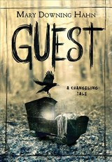 Guest: A Changeling Tale - Hahn, Mary Downing - ISBN: 9780358067313