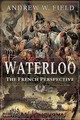 Waterloo - Field, Andrew W - ISBN: 9781526752505