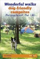 Wonderful Walks From Dog-friendly Campsites Throughout The Uk - Chelmicka, Anna - ISBN: 9781787110458
