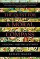 Quest For A Moral Compass - Malik, Kenan (author) - ISBN: 9781848874817