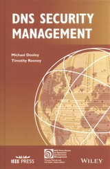 Dns Security Management - Dooley, Michael; Rooney, Timothy - ISBN: 9781119328278