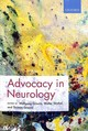 Advocacy In Neurology - Grisold, Wolfgang (EDT)/ Struhal, Walter (EDT)/ Grisold, Thomas (EDT) - ISBN: 9780198796039