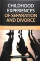 Childhood Experiences Of Separation And Divorce - Kay-flowers, Susan - ISBN: 9781447338666