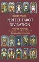 Perfect Divination Tarot Book - Wang, Robert - ISBN: 9781572819092
