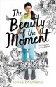 The Beauty Of The Moment - Bhathena, Tanaz - ISBN: 9780374308445
