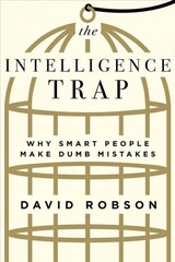 Intelligence Trap - Robson, David - ISBN: 9780393651423